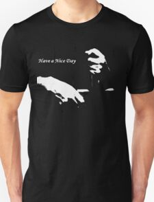 Ironic Have a Nice Day For Incarcerated Male T-Shirt