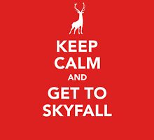 Keep Calm and Get To Skyfall Unisex T-Shirt
