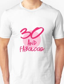 Fabulous 30th Birthday Unisex T-Shirt
