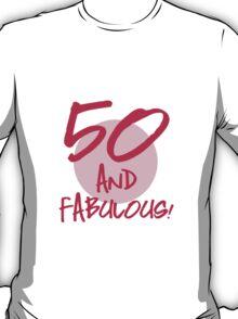 Fabulous 50th Birthday T-Shirt