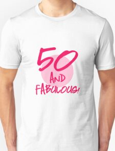 Fabulous 50th Birthday Unisex T-Shirt