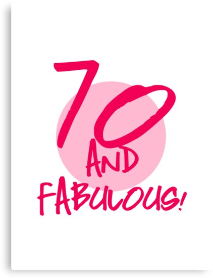 Fabulous 70th Birthday by thepixelgarden