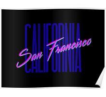 Retro 80s San Francisco, California Poster