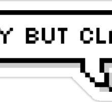 Sassy But Classy Speech Bubble Sticker