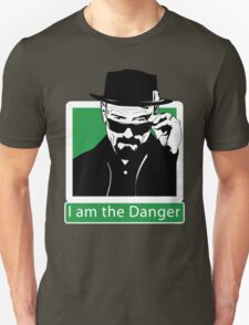 """I am the Danger"" _ Heisenberg T-Shirt"