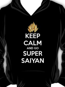 Keep Calm And Go Super Saiyan (Shirt & Stickers - Black) T-Shirt