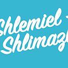 Shlemiel Shlimazl! by mikewirth