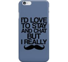 I Really Mustache   iPhone Case/Skin