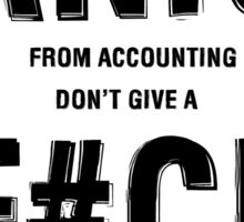 JANICE FROM ACCOUNTING DON'T GIVE A F#CK Sticker
