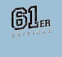 61er Original Unisex T-Shirt