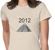 I survived 2012 Mayan apocalypse  12-21-2012 Womens Fitted T-Shirt