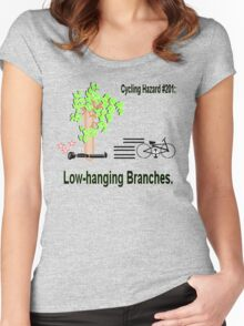 Cycling Hazards: Low hanging branches. Women's Fitted Scoop T-Shirt