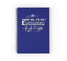 Trust me, I'm an electrical engineer ! Spiral Notebook