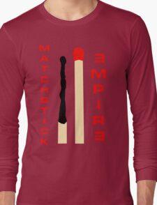 Matchstick Empire Long Sleeve T-Shirt