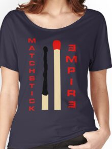 Matchstick Empire Women's Relaxed Fit T-Shirt