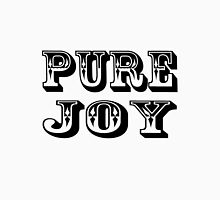 Pure Joy Unisex T-Shirt
