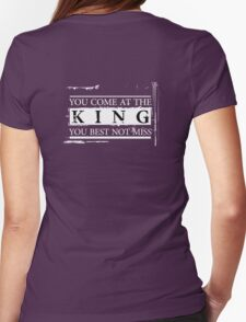 """""""You Come at the King, You Best Not Miss"""" - The Wire (Light) Womens Fitted T-Shirt"""