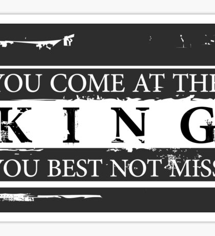 """You Come at the King, You Best Not Miss"" - The Wire (Light) Sticker"