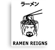 RAMEN REIGNS Canvas Print