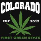 Cannabis Colorado First Green State Est 2012 by MarijuanaTshirt
