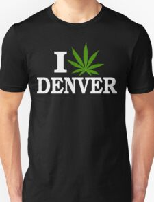 I Love Cannabis Denver Colorado Unisex T-Shirt