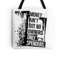 """Money Ain't Got No Owners - """"The Wire"""" - Dark Tote Bag"""