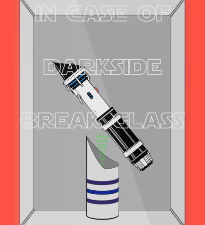 INCASE OF DARKSIDE BREAK GLASS  Sticker