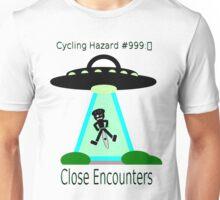 Cycling Hazards - Close encounters Unisex T-Shirt