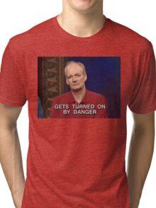 Turned On By Danger Tri-blend T-Shirt