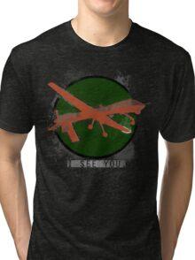I SEE YOU. Tri-blend T-Shirt