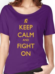Keep Calm and Fight On Women's Relaxed Fit T-Shirt