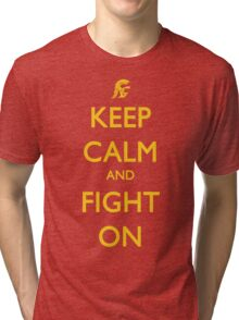 Keep Calm and Fight On Tri-blend T-Shirt