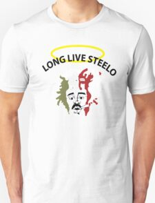 long live steello T-Shirt
