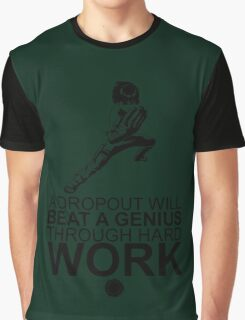Rock Lee - A Dropout Will Beat A Genius Through Hard Work - Black Graphic T-Shirt