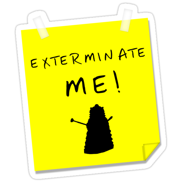 EXTERMINATE ME by ToneCartoons