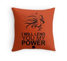 Kurama - I Will Lend You My Power - Black Throw Pillow