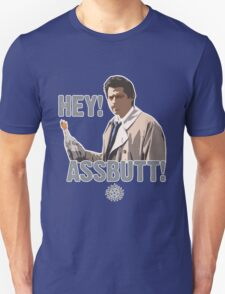 Hey! Assbutt! Unisex T-Shirt