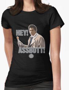 Hey! Assbutt! Womens Fitted T-Shirt