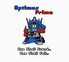 Optimus Prime - One Shall Stand.. Unisex T-Shirt