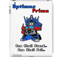 Optimus Prime - One Shall Stand.. iPad Case/Skin