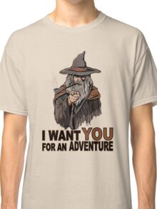 I WANT YOU FOR AN ADVENTURE Classic T-Shirt