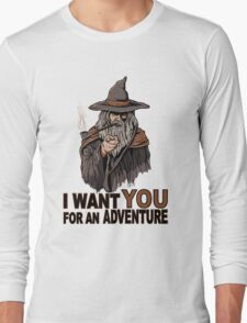 I WANT YOU FOR AN ADVENTURE Long Sleeve T-Shirt