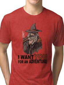 I WANT YOU FOR AN ADVENTURE Tri-blend T-Shirt