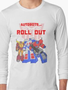 Roll Out Autobots! Long Sleeve T-Shirt