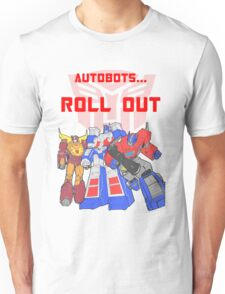 Roll Out Autobots! Unisex T-Shirt