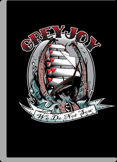 Greyjoy - We Do Not Sow by Joe Dugan