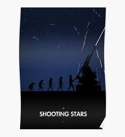 99 Steps of Progress - Shooting stars Poster