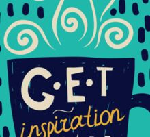 Get Inspiration With Coffee! Sticker