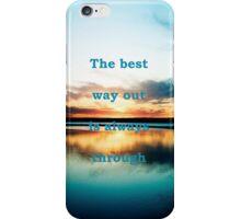 The Best Way iPhone Case/Skin