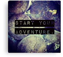 Start Your Adventure Canvas Print